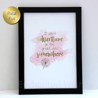 I Want Adventure in the Great Wide Somewhere Foil Print, Beauty & the Beast Quote, Belle Quote, Gold Foil Print, Wall Art, A4 8x10 unframed