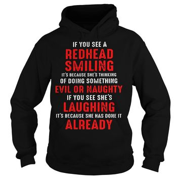 If you see a redhead smiling quotes shirt Hoodie