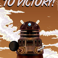 To Victory! Dalek Poster Art Print by Nick Greenaway