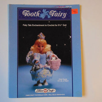 Tooth Fairy, Fairy Tale Enchantment to Crochet for 9 1/2 inch Doll Fibre Craft FCM159