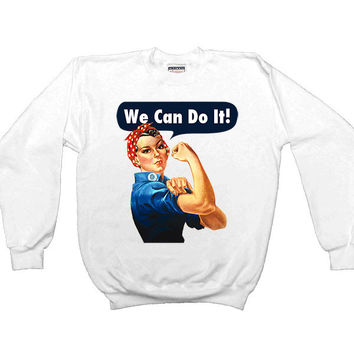 Rosie The Riveter -- Women's Sweatshirt