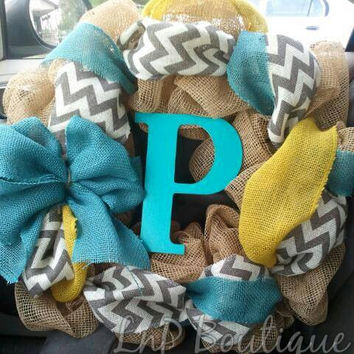 Teal and yellow burlap wreath - initial wreath, monogram, chevron wreath, spring wreath, summer wreath, door decor, gift idea