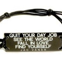 QUIT YOUR DAY JOB String Bracelet