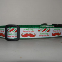 Holiday Dog Collar*Stashing Thru the Snow* Mustache* Christmas* ** Winter* Adjustable 1""