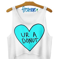 Ur a Donut Crop Top