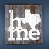 Texas Home Reclaimed Wooden Sign