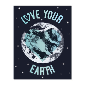 Love Your Earth, Canvas or Print