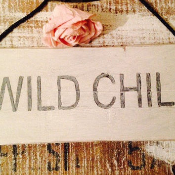 wild child. rustic sign.  hippy. flower power. gift for daughter. gift for girls. bedroom decor.