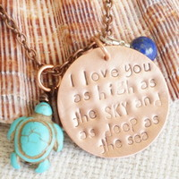 "NEW ""I Love You As High As The Sky And As Deep As The Sea"" Hand Stamped Copper Necklace with Turquoise Turtle and Blue Lapis Gemstone"