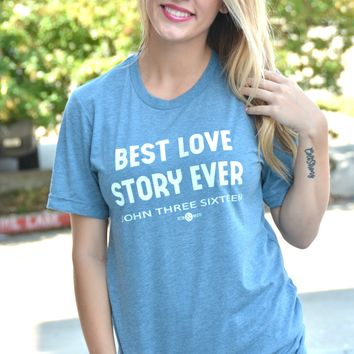 Best Love Story Ever Tee