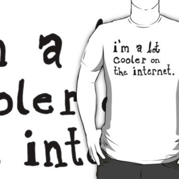 Way Cooler on the Internet