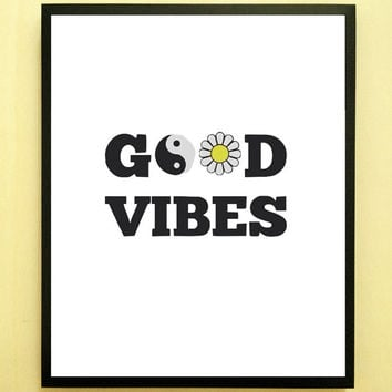 good vibes quote inspirational tumblr quote typographic print quote print inspirational motivational tumblr room decor framed quotes teen