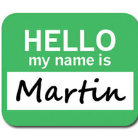 Martin Hello My Name Is Mouse Pad