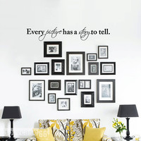 "Every Picture Has A Story To Tell 36""- Vinyl Wall Art - FREE Shipping - Fun Wall Decal"