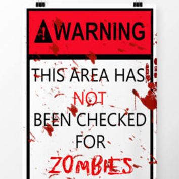 Walking Dead sign - Zombie sign - Walking dead poster - Zombie poster - Halloween print - Halloween sign - Printable - Party decor