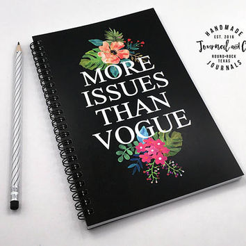 Writing journal, spiral notebook, bullet journal, sketchbook, cute journal, black floral, blank lined grid paper - More issues than vogue