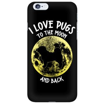 I Love Pugs To The Moon And Back iPhone Case