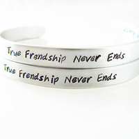 True Friendship Never Ends  Set of 2 Personalized Bracelets, Hand Stamped,  Best Friend, Gift for Friend,  Couples, Sisters