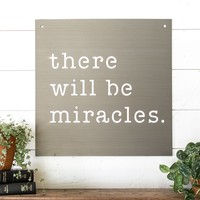 """""""Miracles"""" Sign"""