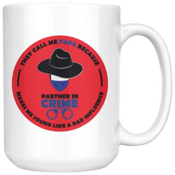 They Call Me Papa, Funny 15oz. Ceramic White Mug, Father's Day Gift