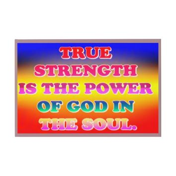 True Strength Is The Power Of God In The Soul. Guest Book