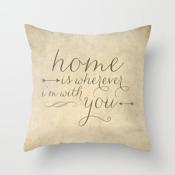 Home is Wherever I'm With You Throw Pillow by Jillian Audrey