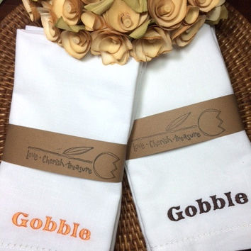 "Set of 4 Thanksgiving ""Gobble"" Embroidered Cloth Dinner Napkins Ivory / White / Custom Made / thankfulness / table linens / table decor"