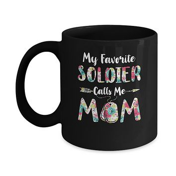 Floral My Favorite Soldier Calls Me Mom Mothers Day Gift Mug