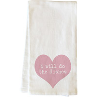 """""""I Will Do The Dishes"""" Tea Towel by OneBellaCasa"""