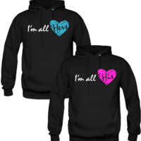 I AM ALL HIS I AM ALL HERS DESIGN COUPLE LOVE HOODIES