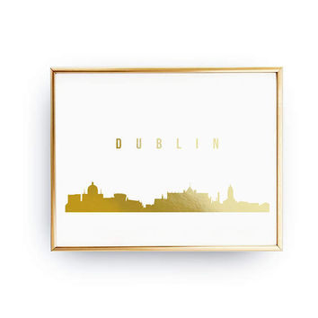 Dublin Print, Dublin Skyline, Real Gold Foil Print, Dublin Cityscape, Gold Skyline Art, Home Decor, Ireland Skyline, Gold Ireland Print