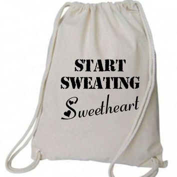 "Drawstring Gym Bag  ""Start Sweating Sweetheart""  Funny Workout Squatting Gift"