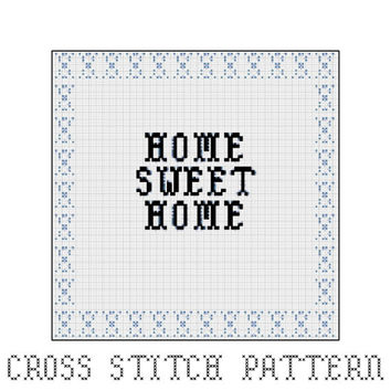 Home Sweet Home, Cross Stitch Pattern, Home Decor, Gift