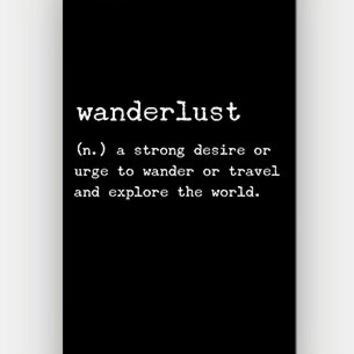 Wanderlust Definition - Travel - Explore The World - Full printed case for iPhone - by HeartOnMyFingers - CMB-330