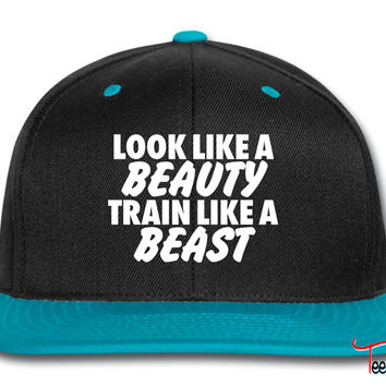 Look Like A Beauty Train Like A Beast Snapback