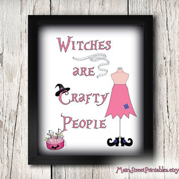 Witches are crafty People Sign, Halloween, Fall, 8 X 10 Print Wall Art Decor Poster, INSTANT DOWNLOAD