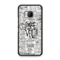 Pierce The Veil Song Lyric HTC One | M9 case