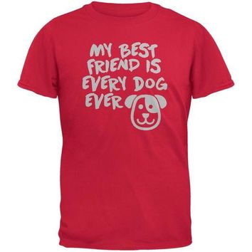 DCCKJY1 My Best Friend Is Every Dog Ever Red Adult T-Shirt