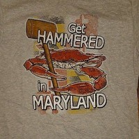 New GET HAMMERED  MARYLAND CRAB MARYLAND  FLAG  T  SHIRT