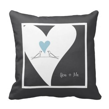 Cute birds in love personalized throw pillows for wedding gift, Valentine's Day, or any other romantic occasions: You + Me