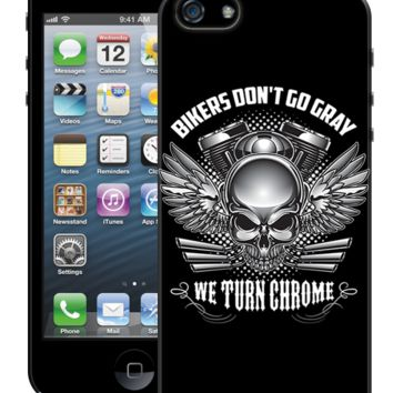 Bikers Don't Go Gray We Turn Chrome iPhone 6/6S Case