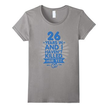 26 Years of Marriage Shirt 26th Anniversary Gift for Husband