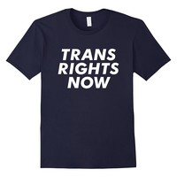 Trans Rights Now T-shirt LGBTQ TRANSGENDER EQUALITY