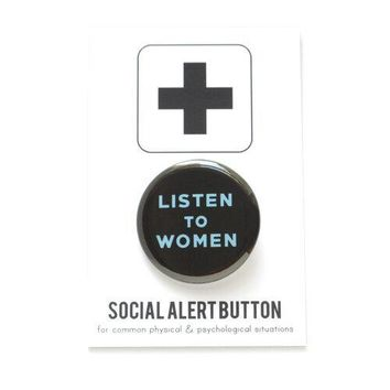 Listen To Women Feminist Button in Black and Blue