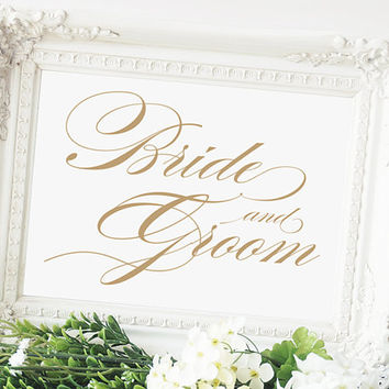 "Bride and Groom Sign - 5 x 7 sign - Printable sign in ""Charming"" antique gold script - PDF and JPG files - Instant Download"
