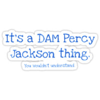 A Dam Percy Jackson Thing by ShadowfaxBAB