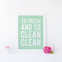 So Fresh and So Clean Clean, Bathroom Art, Bathroom Print, So Fresh, So Clean, Wash Brush Floss Flush, Scrub A Dub Dub, Mint, Printable Art