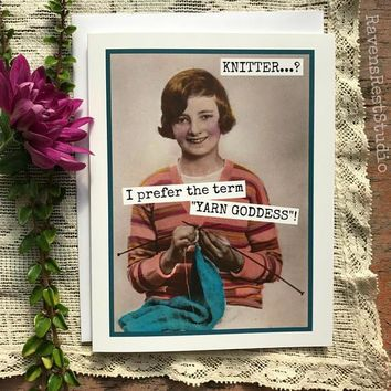 I Prefer the term YARN GODDESS! Funny Vintage Style Anniversary Card Valentines Day Card Love Card FREE SHIPPING