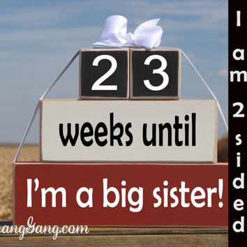 "Pregnancy announcement countdown. Wood Stacking Blocks. ""weeks until I'm a big sister"". Sibling gift. Big sister gift. RED, WHITE, BLACK"
