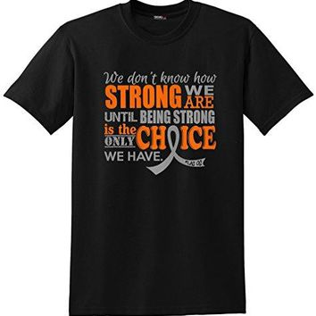 Fight Like a Girl We Dont Know How Strong We are Unisex TShirt